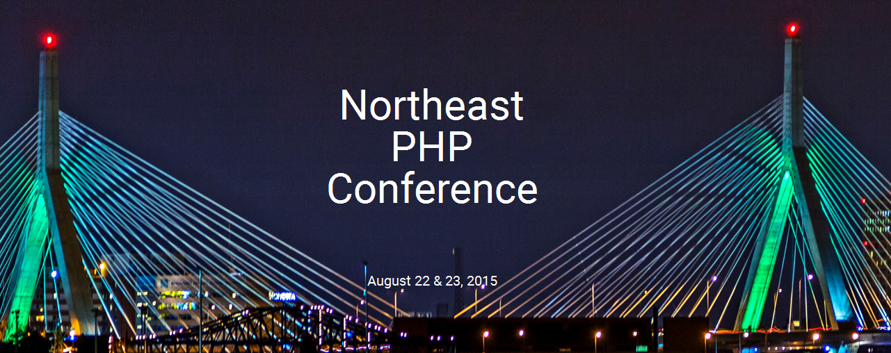 Northeast PHP 2015 Conference